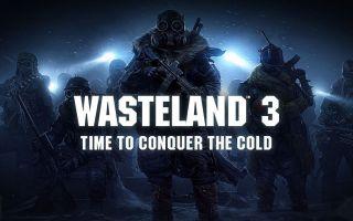 Дата выхода игры Wasteland 3